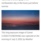there is a new comet up in the summer sky